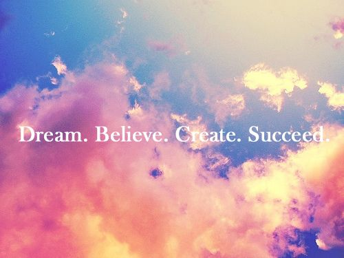 DREAM BELIEVE
