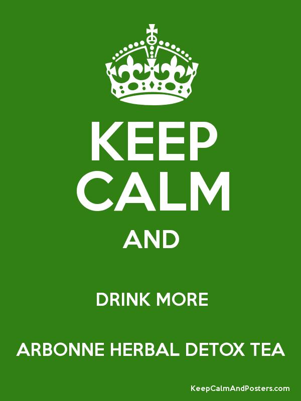 KEEP CALM & DRINK ARBONNE HERBAL TEA