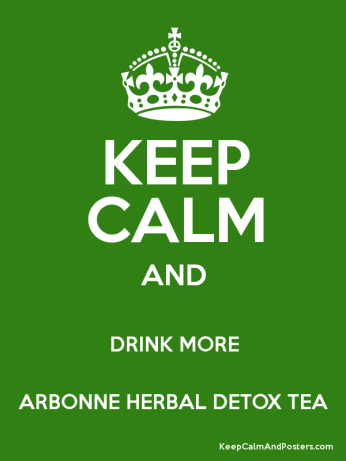 KEEP CALM & DRINK ARBONNE HERBAL TEA