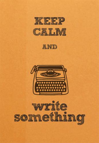 KEEP CALM WRITING