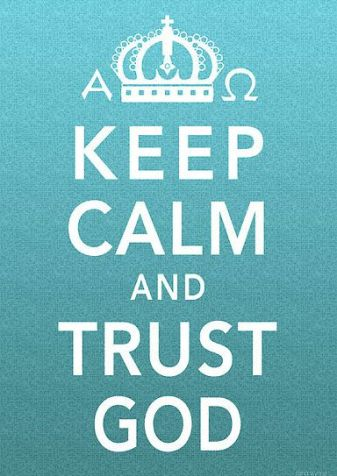 keep-calm-trust-god