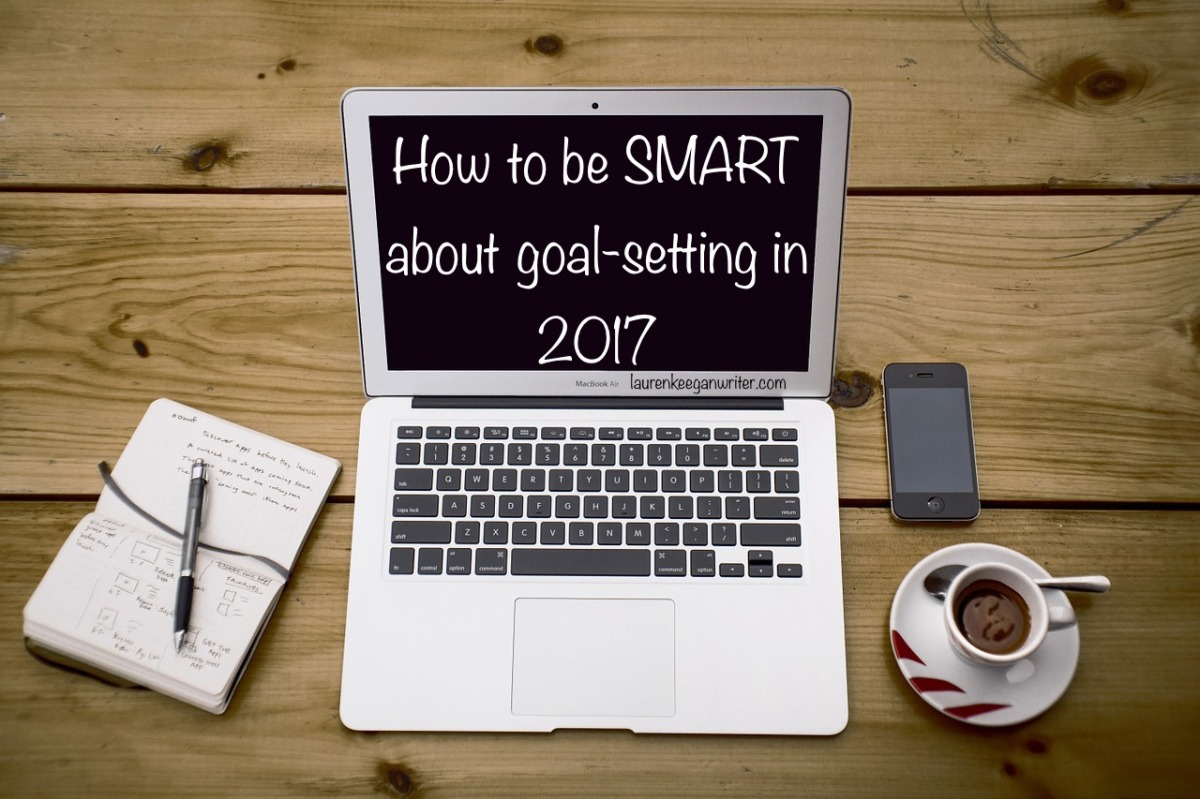 How to be SMART about goal-setting in 2017