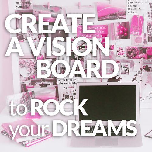 VISION BOARD DREAMS