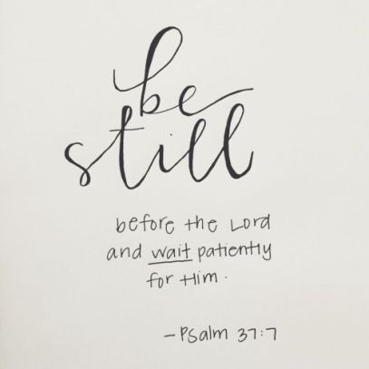BE STILL SCRIPTURE